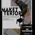 DESAIN INTERIOR'19 PROUDLY PRESENT – MAKETTERIOR – Virtual Maket Exhibition